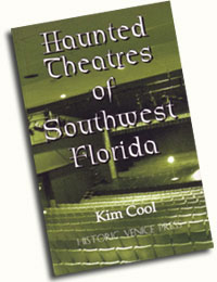 Haunted Theatres of Southwest Florida